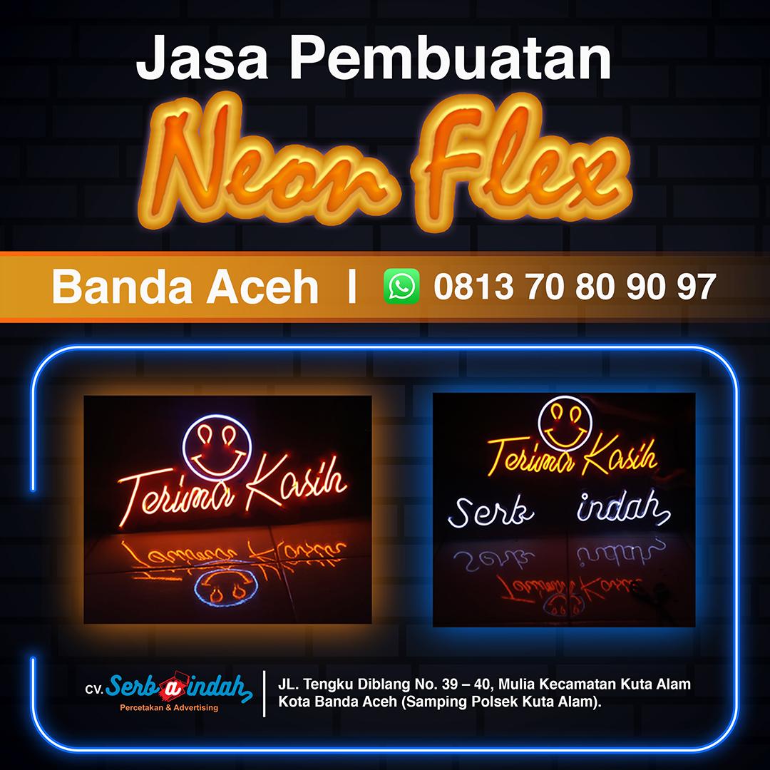 Jasa Pembuatan Neon Flex Banda Aceh CV Serba Indah